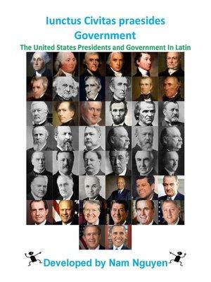 cover image of Iunctus Civitas praesides Government