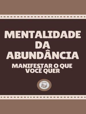 cover image of MENTALIDADE DA ABUNDÂNCIA