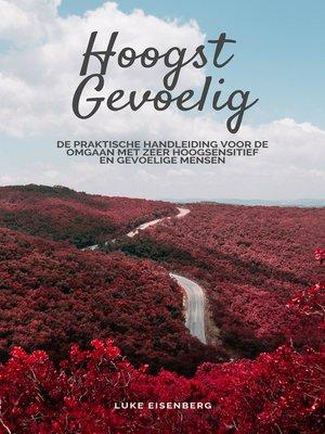 cover image of Hoogst Gevoelig