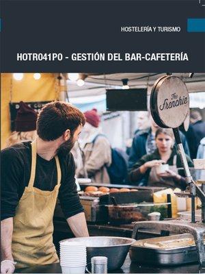 cover image of HOTR041PO--Gestión del bar-cafetería