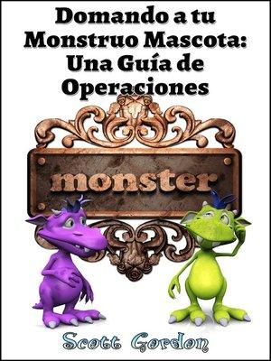 cover image of Domando a tu Monstruo Mascota