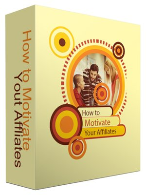 cover image of How to Motivate Your Affiliates