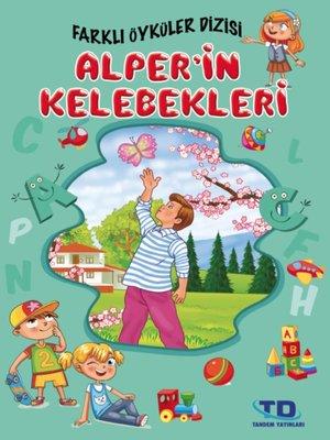 cover image of Alper'in Kelebekleri