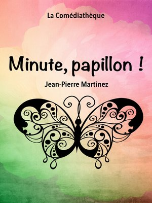 cover image of Minute, papillon !