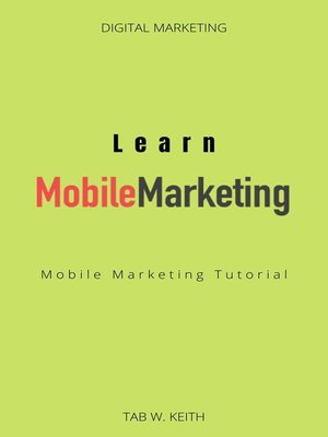 cover image of Learn Mobile Marketing