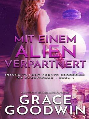 cover image of Mit einem Alien verpartnert
