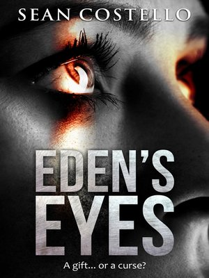 cover image of Eden's Eyes