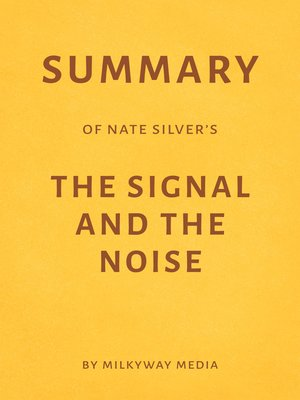 cover image of Summary of Nate Silver's the Signal and the Noise