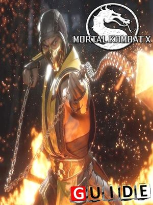 cover image of Mortal Kombat X Complete Tips and Tricks