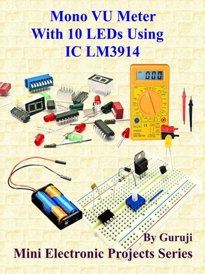 cover image of Mono VU Meter With 10 LEDs Using IC LM3914