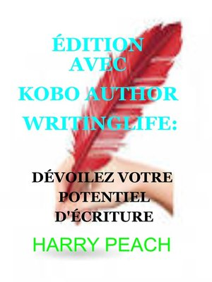 cover image of ÉDITION AVEC KOBO AUTHOR WRITINGLIFE