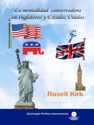 cover image of La mentalidad conservadora en Inglaterra y Estados Unidos
