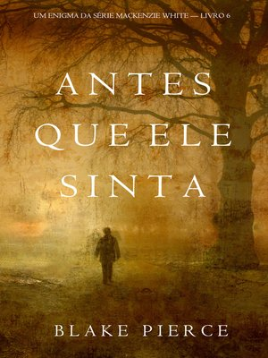 cover image of Antes Que Ele Sinta