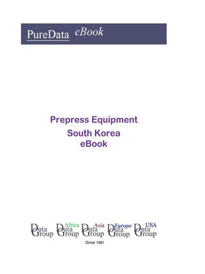cover image of Prepress Equipment in South Korea