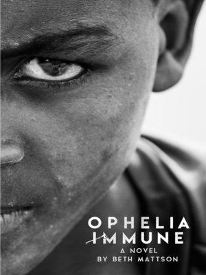 cover image of Ophelia Immune