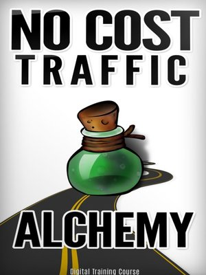 cover image of No Cost Traffic Alchemy