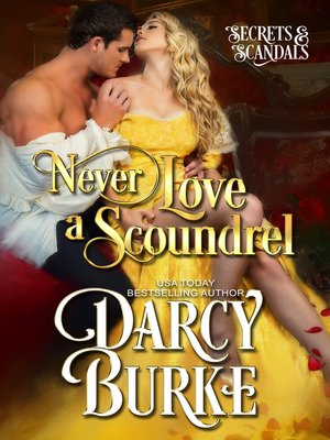 cover image of Never Love a Scoundrel