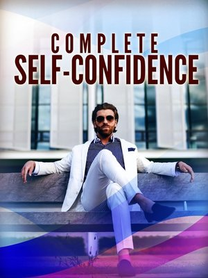 cover image of Complete Self Confidence