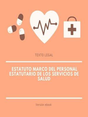 cover image of Estatuto Marco del personal estatutario de los servicios de salud