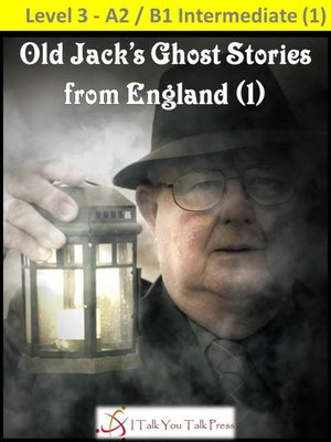 cover image of Old Jack's Ghost Stories from England