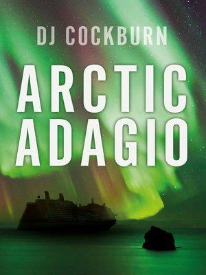 cover image of Arctic Adagio