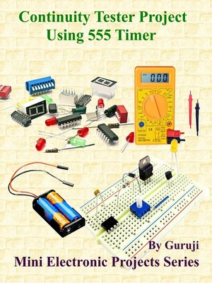cover image of Continuity Tester Project Using 555 Timer