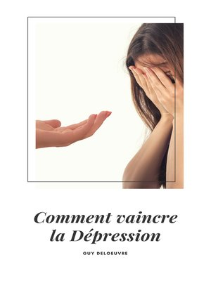cover image of Comment vaincre la dépression