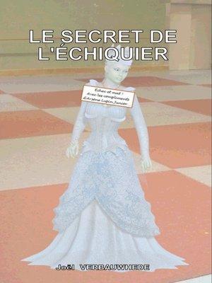 cover image of Le secret de l'échiquier