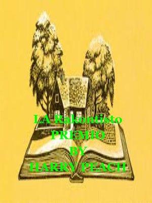 cover image of LA Rakontisto PREMIO