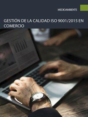 cover image of Gestión de la calidad ISO 9001/2015 en comercio