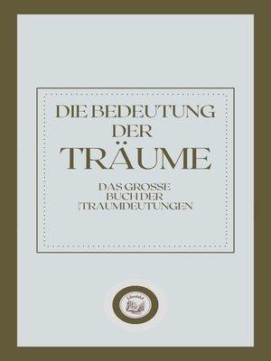 cover image of DIE BEDEUTUNG DER TRÄUME