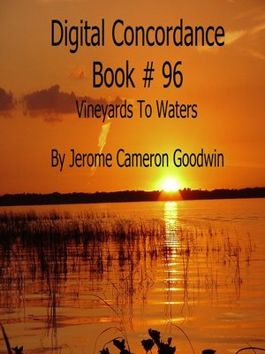cover image of Vineyards to Waters--Digital Concordance Book 96