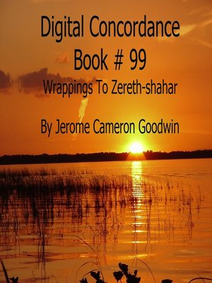 cover image of Wrappings to Zereth-shahar--Digital Concordance Book 99