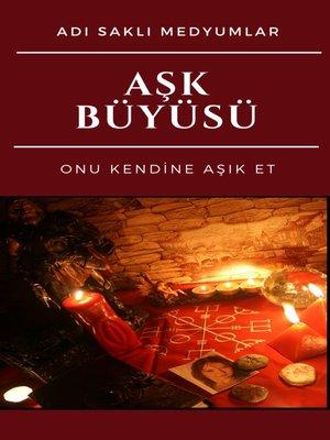 cover image of Aşk Büyüsü