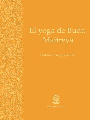 cover image of El yoga de Buda Maitreya