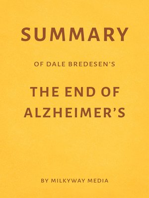 cover image of Summary of Dale Bredesen's the End of Alzheimer's