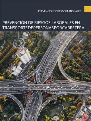 cover image of Prevención de riesgos laborales en transporte de personas por carretera