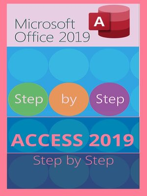 cover image of MICROSOFT ACCESS 2019 STEP BY STEP