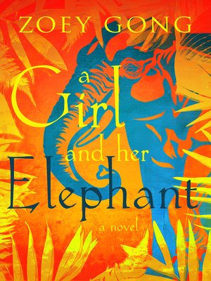 cover image of A Girl and her Elephant
