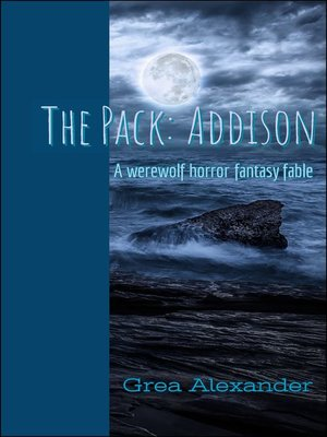 cover image of Addison: A werewolf horror fantasy fable