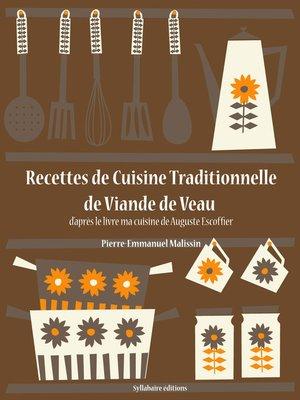 cover image of Recettes de Cuisine Traditionnelle de Viande de Veau