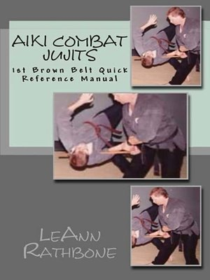 cover image of Aiki Combat Jujits 1st Brown Belt Quick Reference Manual