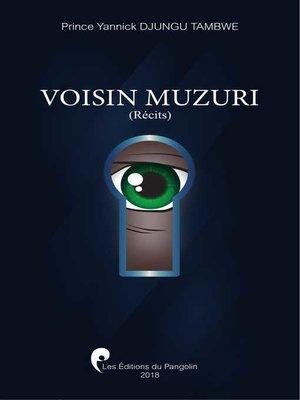 cover image of Voisin Muzuri