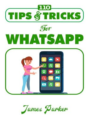 cover image of 110 Tips and Tricks for Whatsapp
