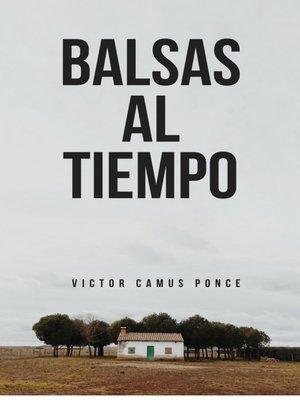 cover image of Balsas al Tiempo
