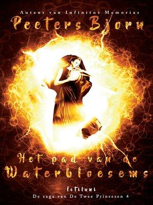 cover image of Het pad van De Waterbloesems