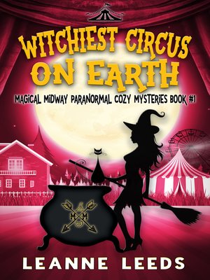 cover image of Witchiest Circus on Earth