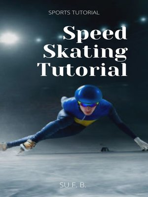 cover image of Speed Skating Tutorial