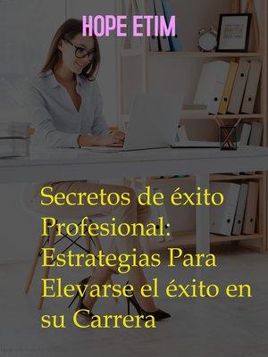 cover image of Secretos de éxito Profesional