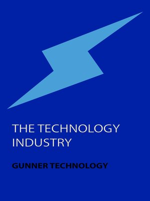 cover image of The Technology Industry